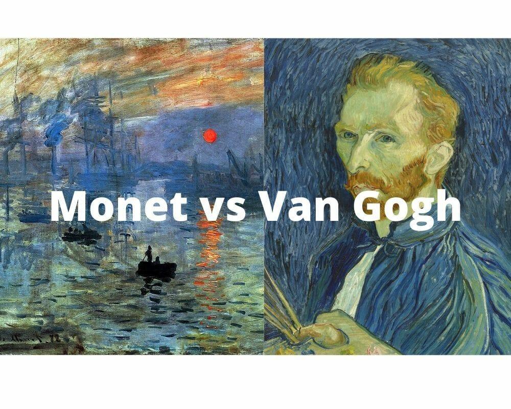 Monet vs Van Gogh