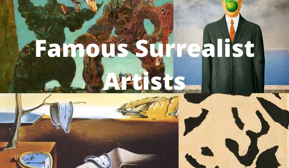 Famous Surrealist Artists
