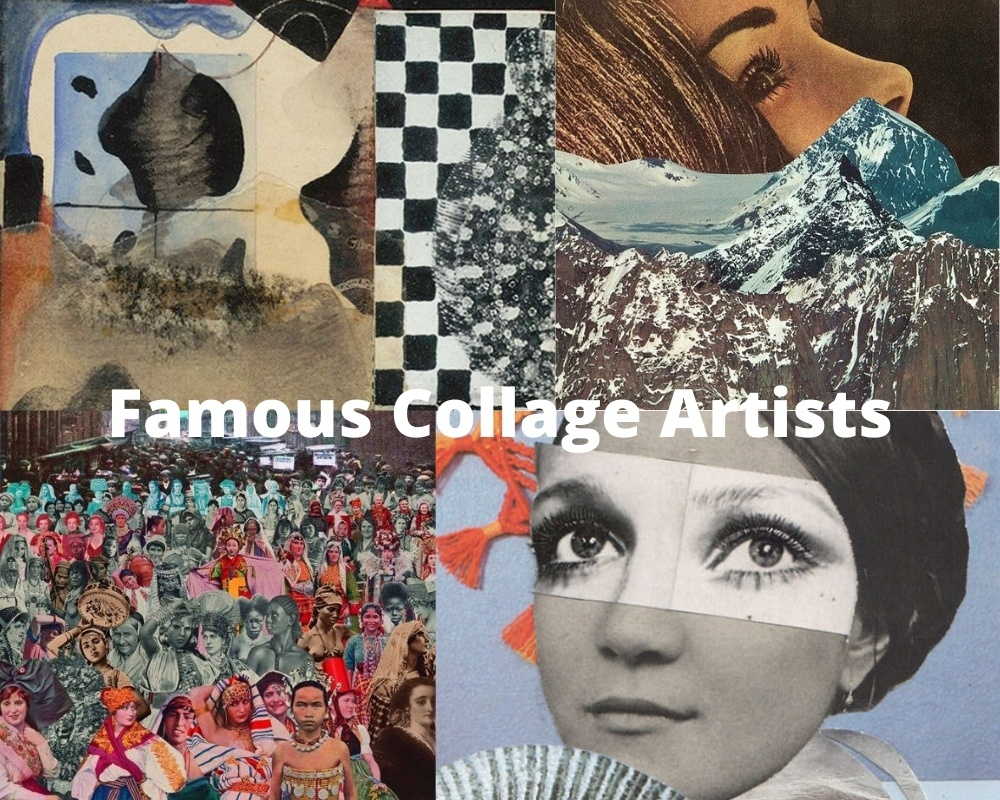 Famous Collage Artists
