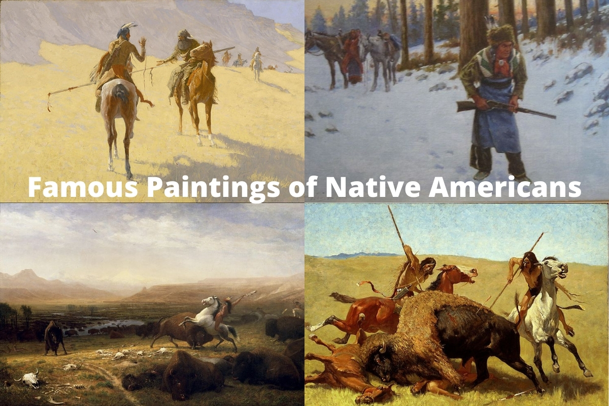 Famous Paintings of Native Americans